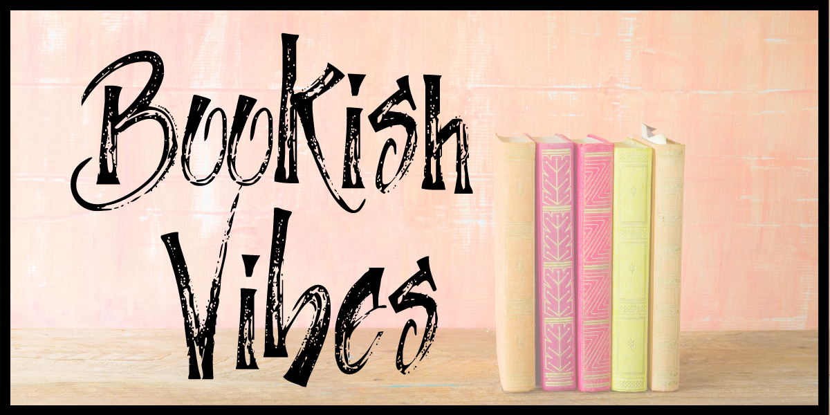 VIRTUAL: Bookish Vibes (Book Club & Author Visit)
