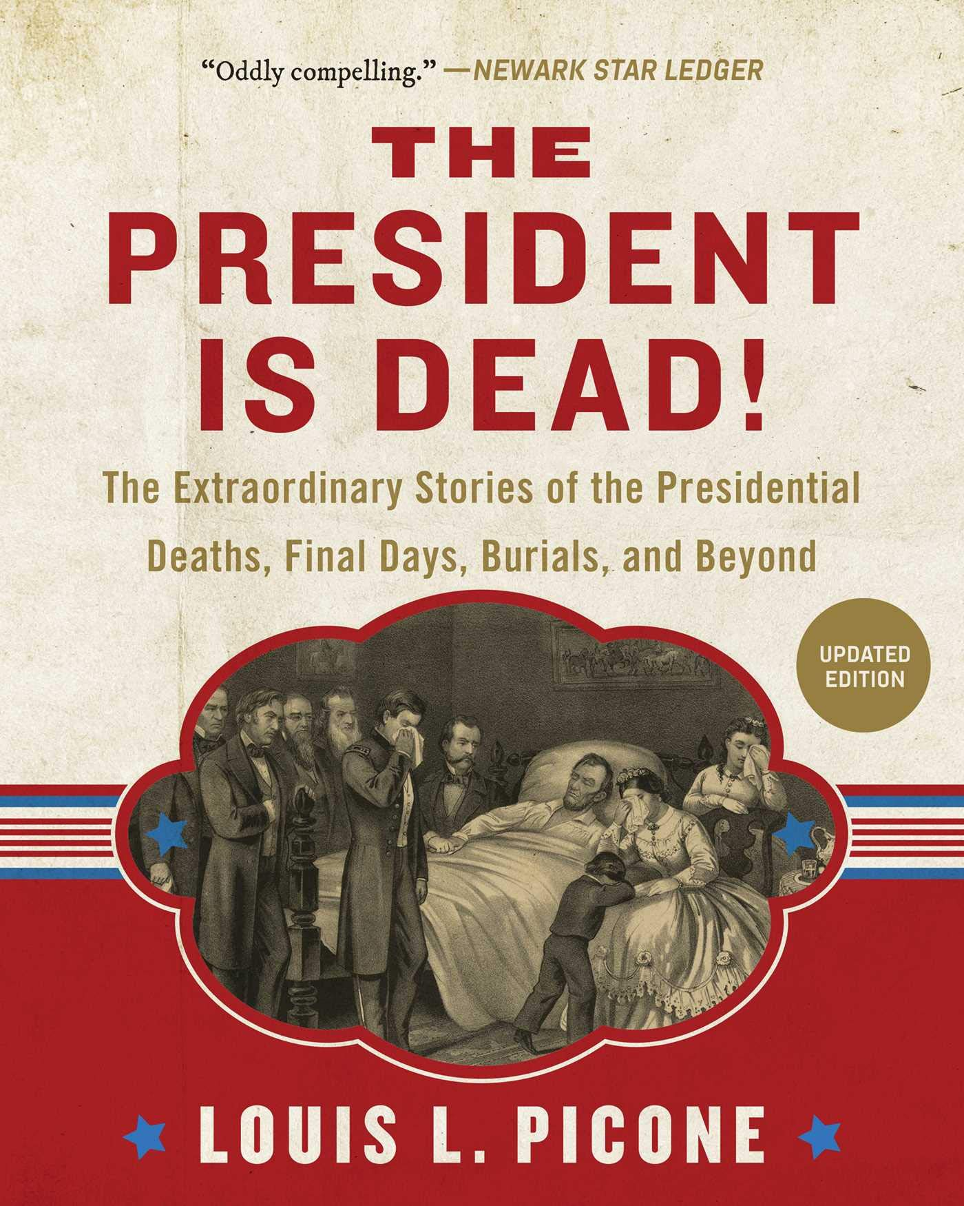 VIRTUAL The President is Dead! The Deaths & Remembrances of the American Presidents