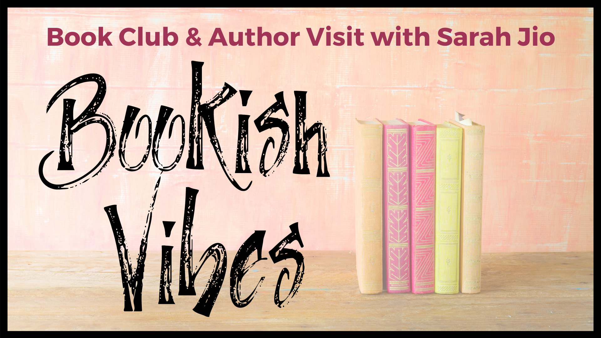 VIRTUAL Bookish Vibes (Book Club & Author Visit with Sarah Jio)