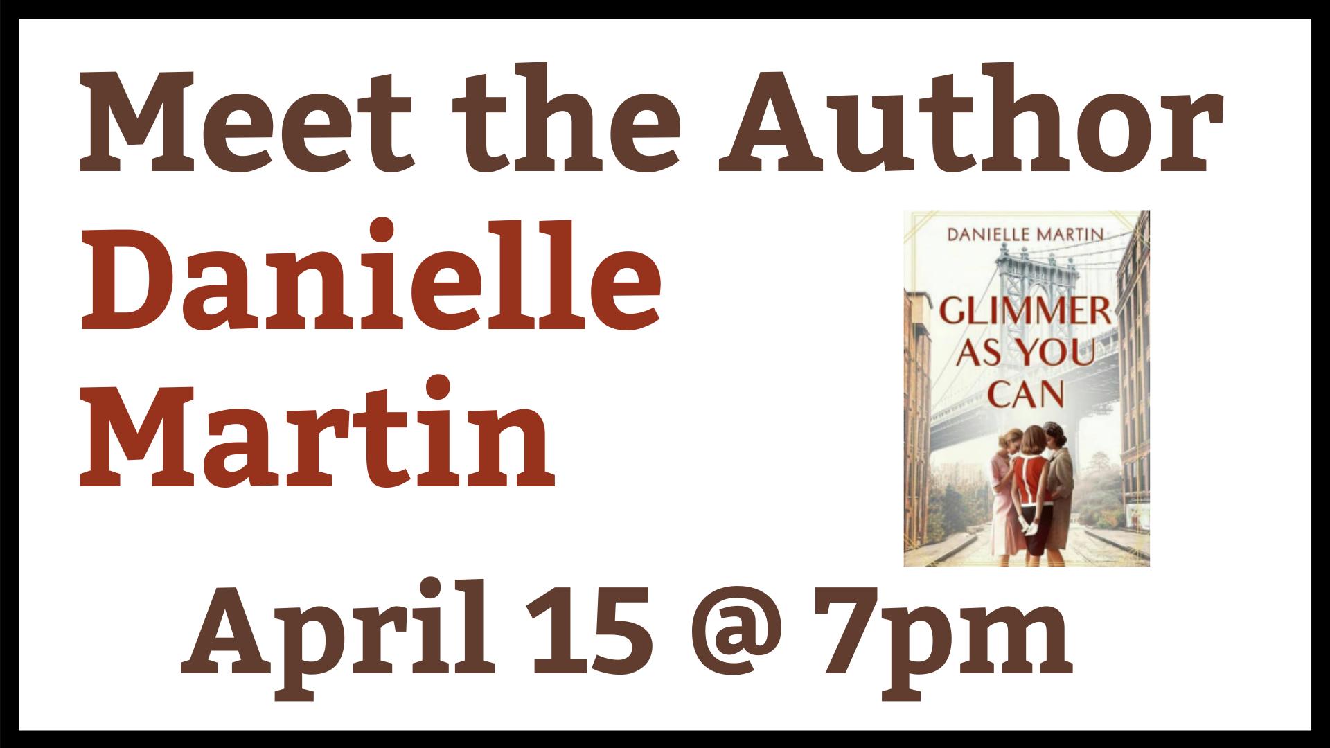 VIRTUAL Meet the Author Danielle Martin
