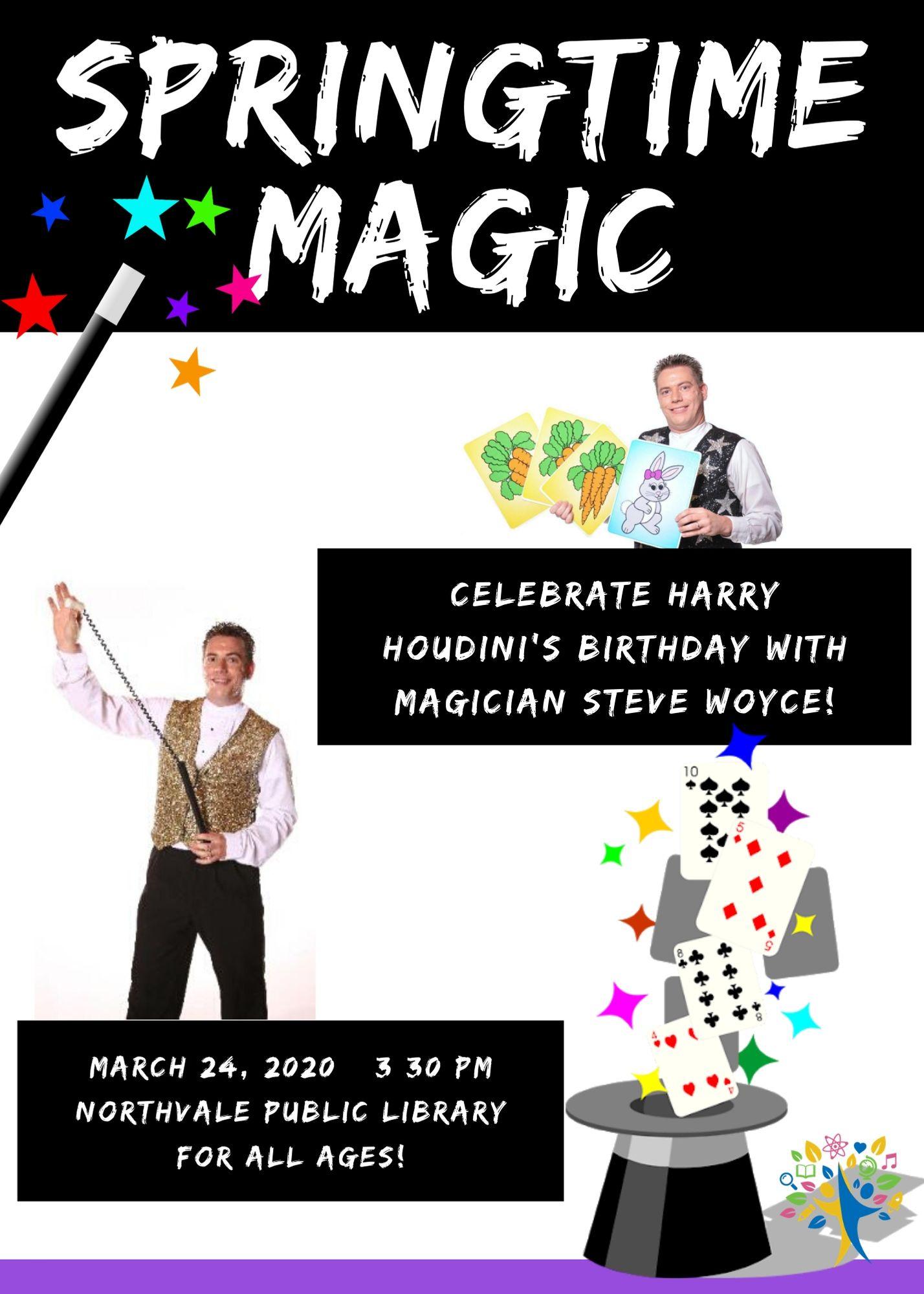 Springtime Magic with Steve Woyce