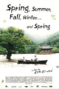 Favorite Foreign Films SPRING, SUMMER, FALL, WINTER, AND SPRING