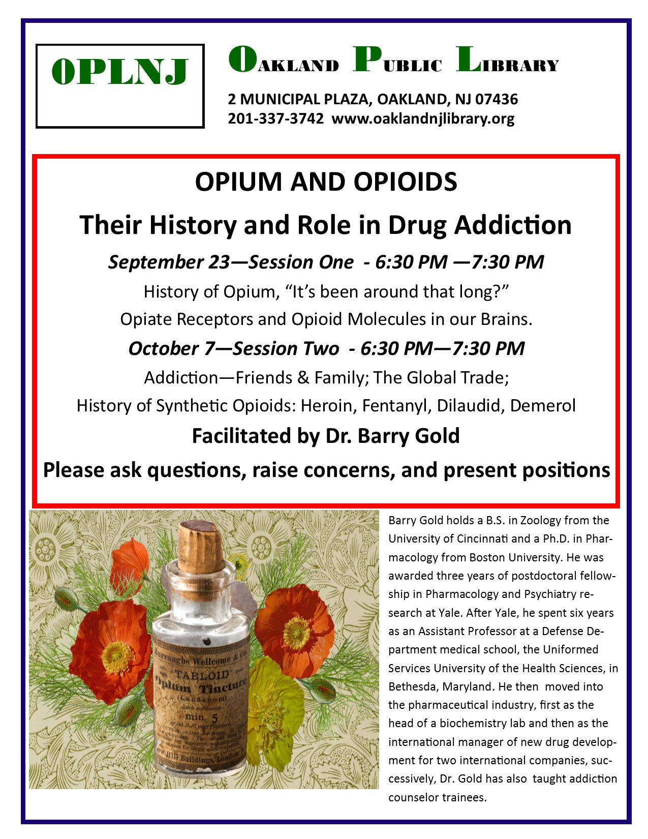 Opium and Opioids, Their History and Role in Drug Addiction. Session One