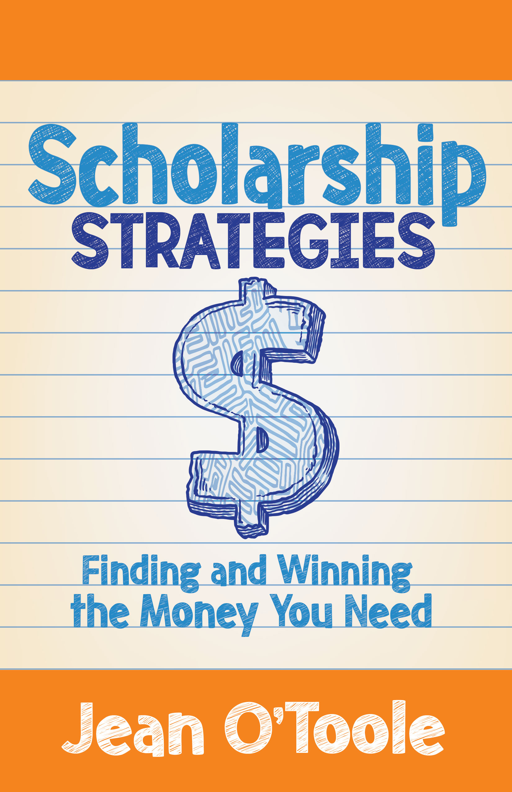 CANCELLED: Scholarship Strategies: Finding and Winning the Money You Need