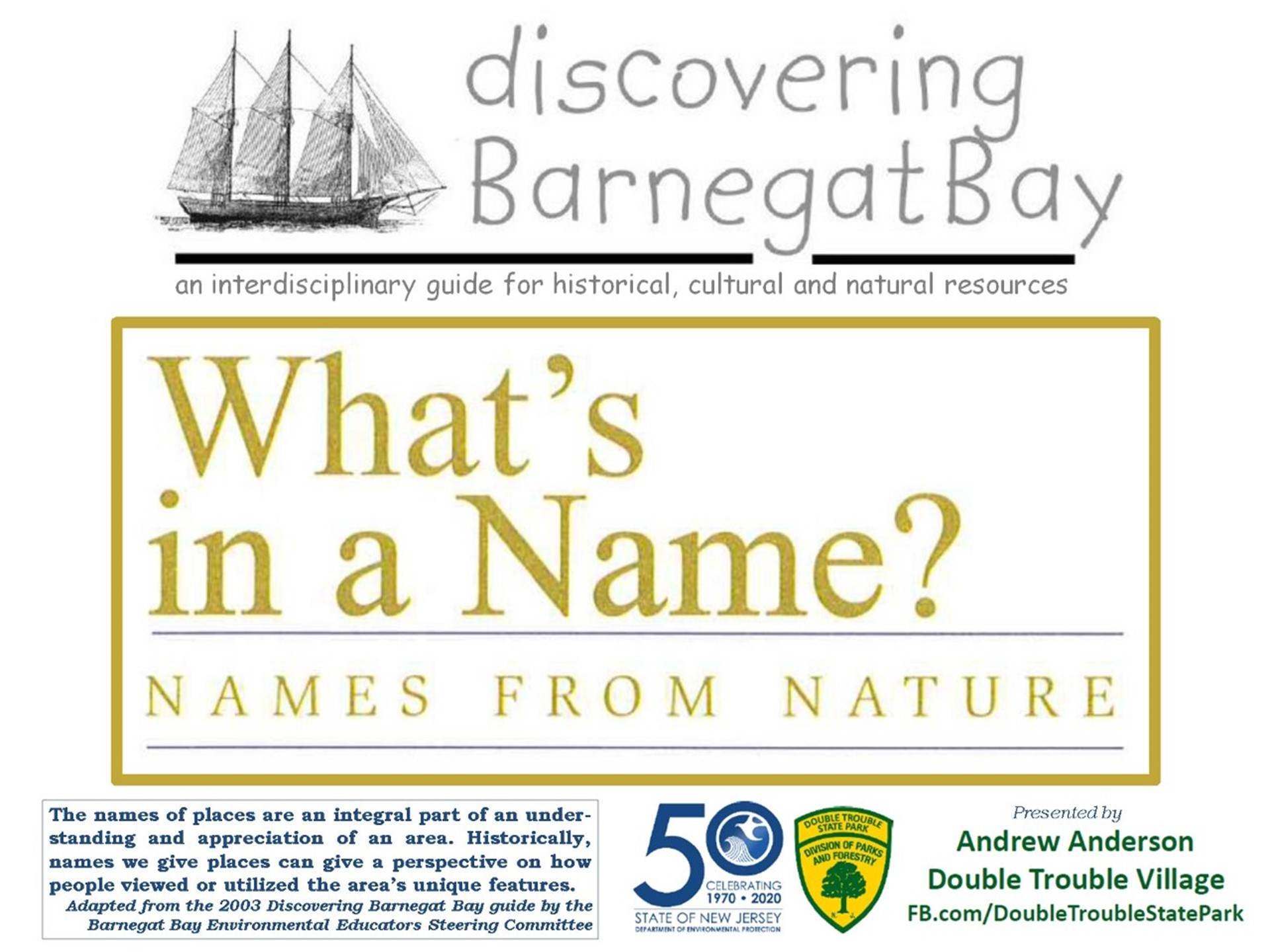 Discovering Barnegat Bay: What's in a Name? Names from Nature