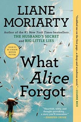 """Afternoon Book Club: """"What Alice Forgot"""" by Liane Moriarty"""