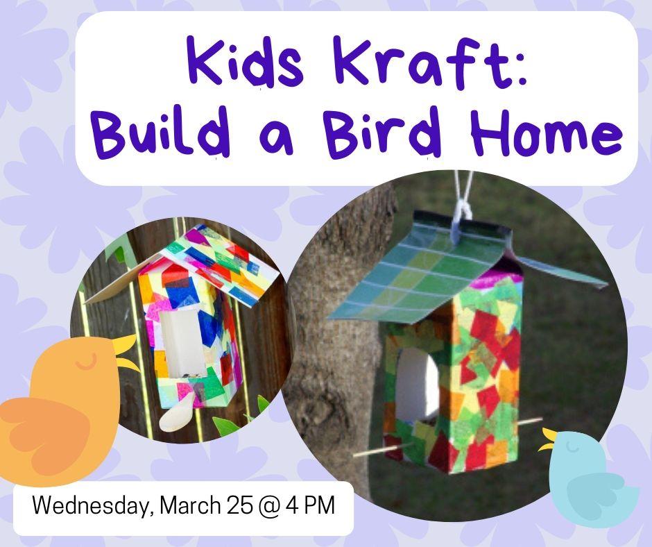 Kids Kraft: Make a Bird Home