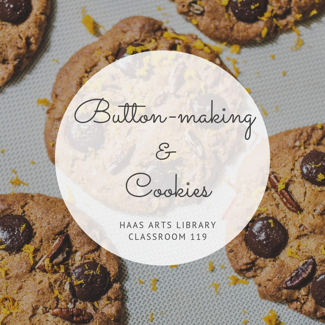 Button-making & Cookies