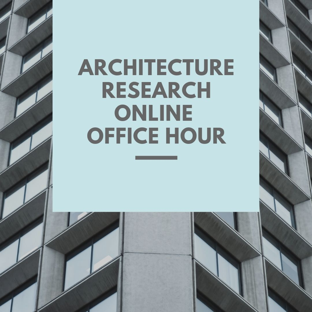 Architecture Research Virtual Office Hours