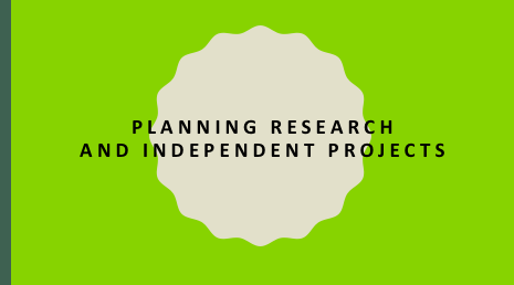 Planning Research and Independent Projects for Summer Fellowships