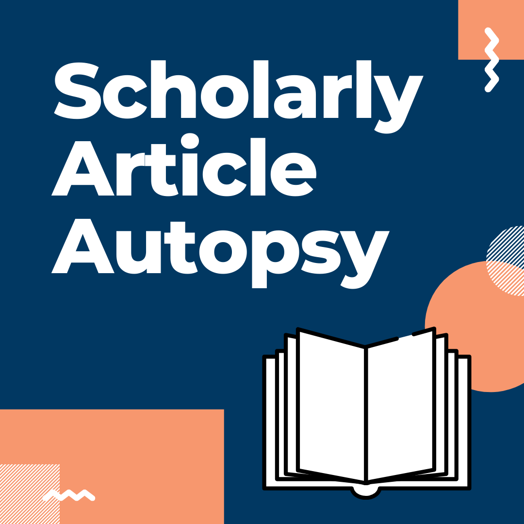 Scholarly Article Autopsy (Online Workshop)