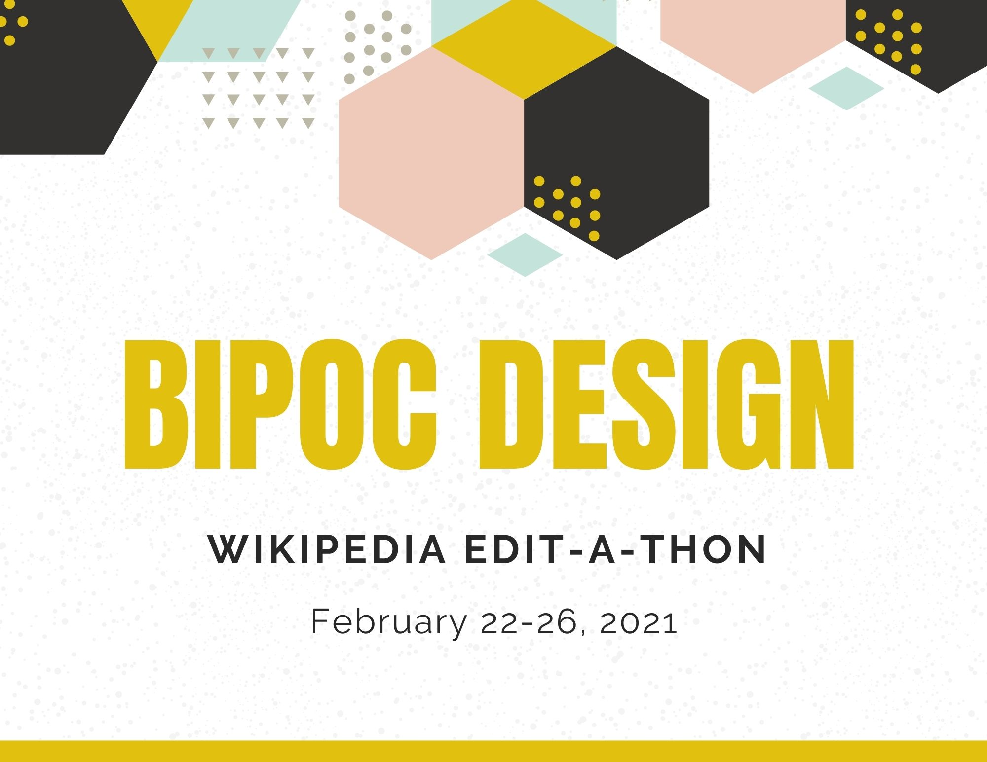 BIPOC in the Built Wiki Edit-A-Thon: Black Urbanism + Indigenous Design