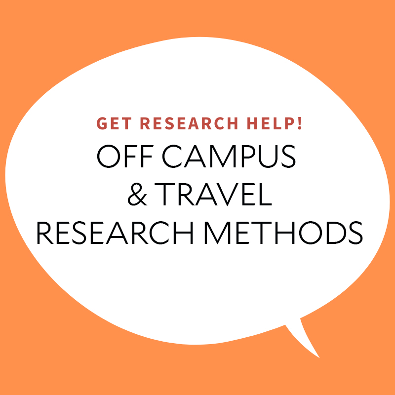 Off Campus & Travel Research Methods