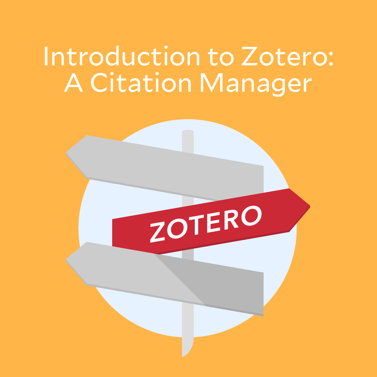 Introduction to Zotero: A Citation Manager