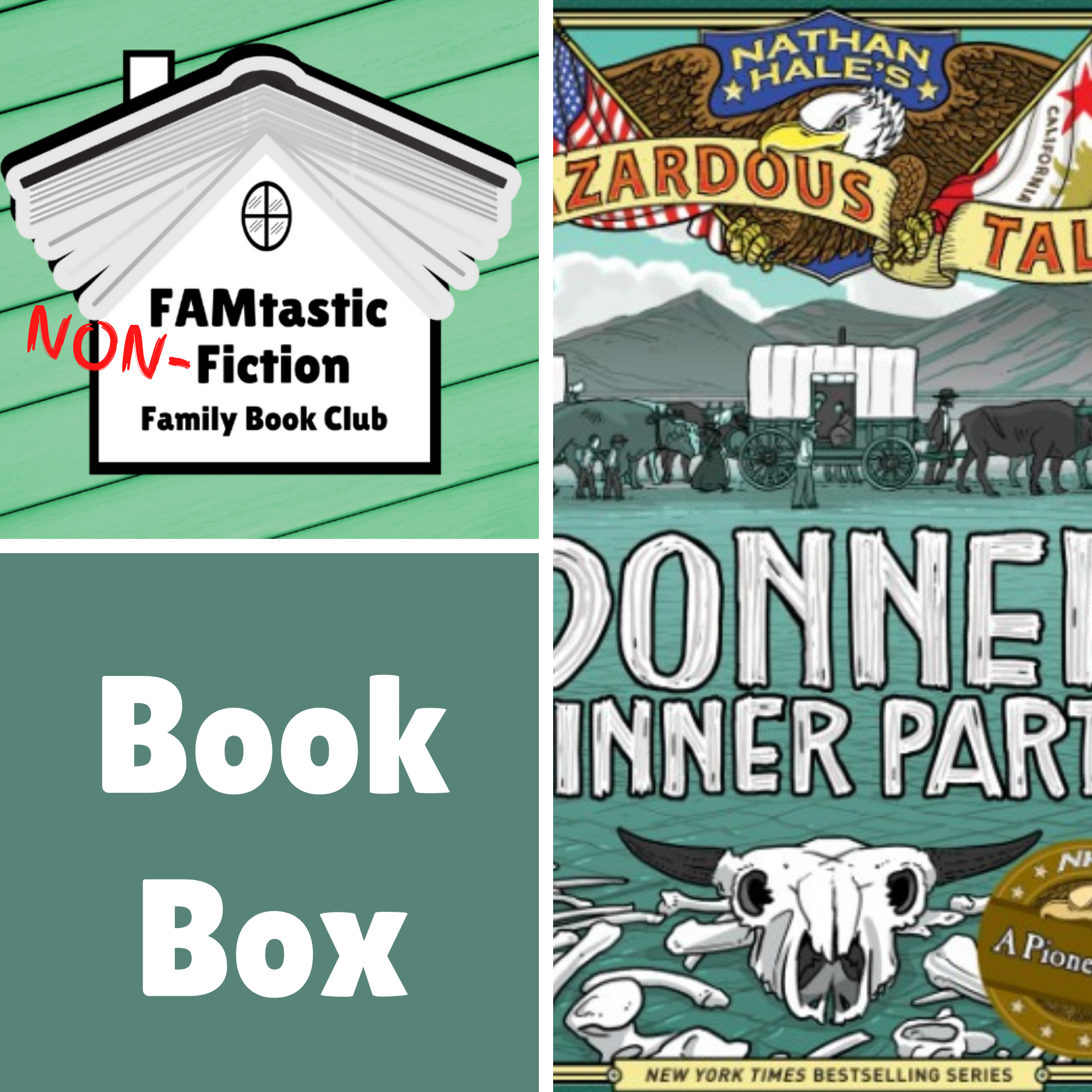 FAMtastic NON-Fiction Book Box: Donner Dinner Party