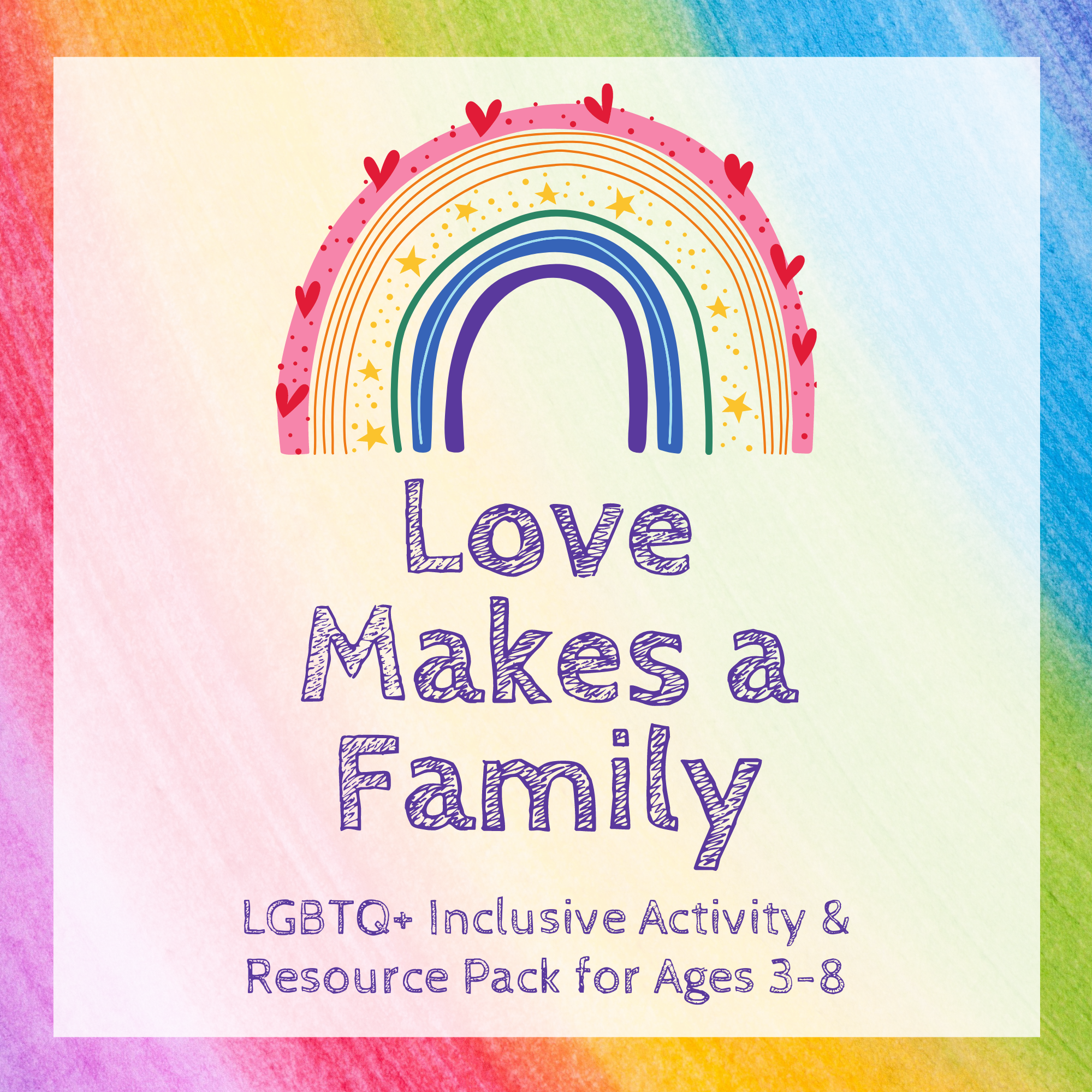 """""""Love Makes a Family"""" Resource Packs"""