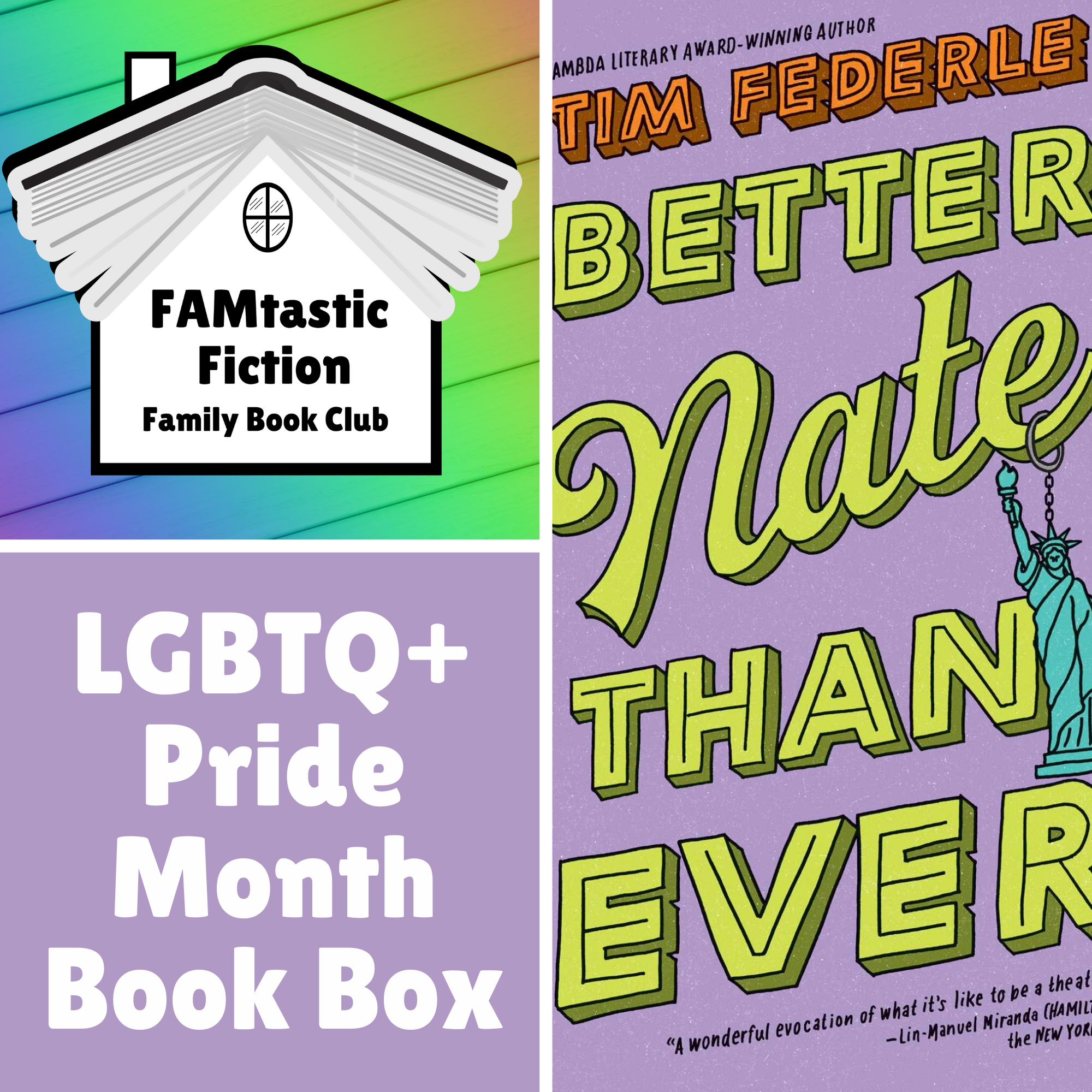 LGBTQ Pride Month FAMtastic Fiction Book Box - Better Nate Than Ever