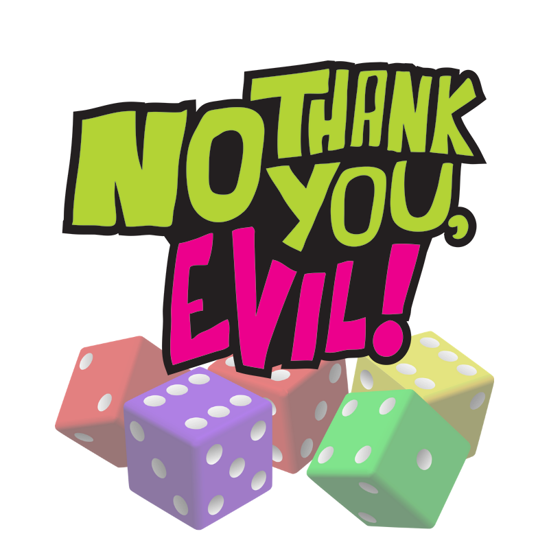 CANCELLED Nerdling NIght: No Thank You, Evil!