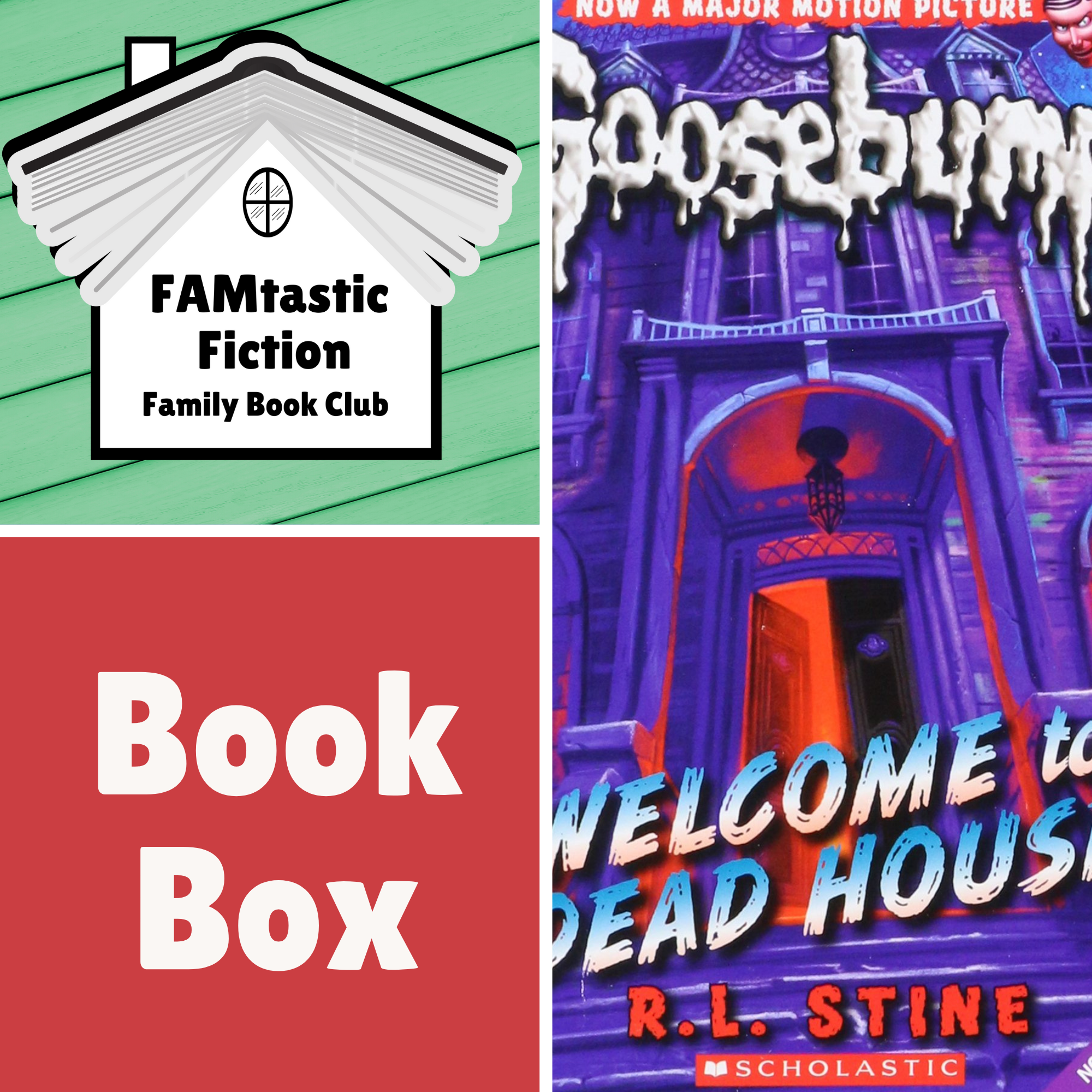 FAMtastic Fiction Book Box - Goosebumps: Welcome to Dead House