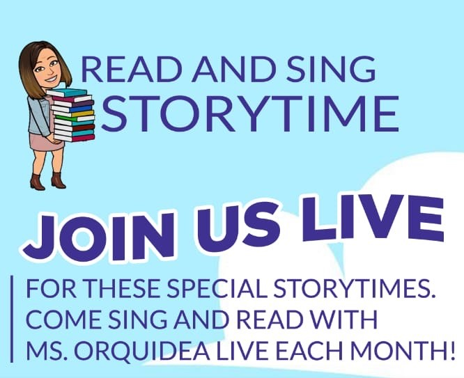 Read and Sing Storytime with Ms. Orquidea