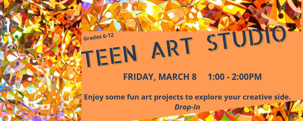 Teen Art Studio (grades 6-12)