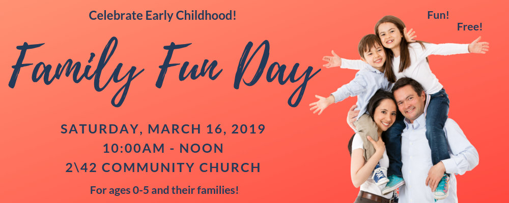 Family Fun Day: Celebrate Early Childhood!
