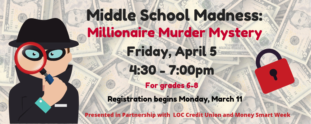 Middle School Madness: Millionaire Murder Mystery (grades 6-8)