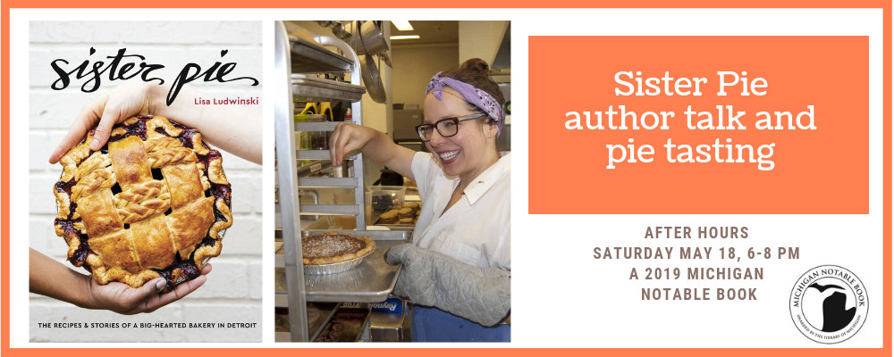 Sister Pie Author Talk and Pie Tasting with Lisa Ludwinski