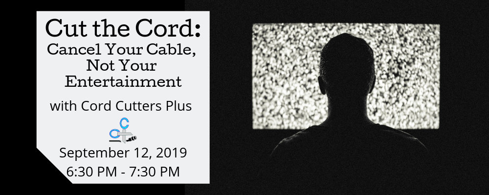 Cut the Cord: Cancel Your Cable, Not Your Entertainment with Cord Cutters Plus