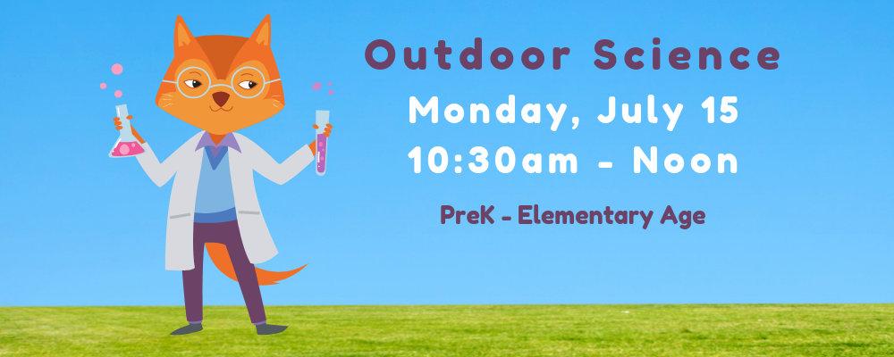 Outdoor Science (PreK & Elementary)