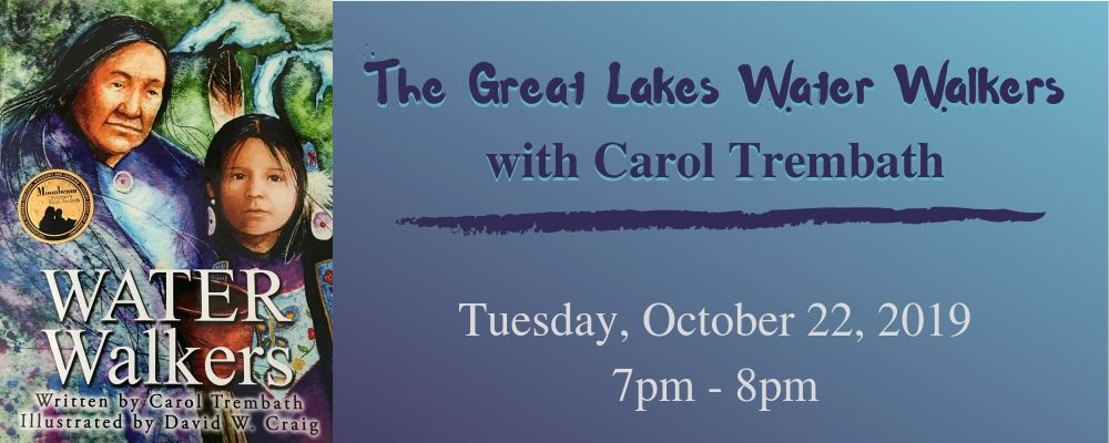 The Great Lakes Water Walkers with Carol Trembath