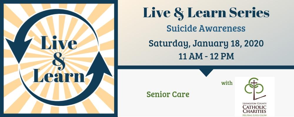 CANCELLED: Senior Care: Suicide Awareness with Livingston County Catholic Charities