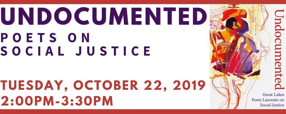 Undocumented: Poets on Social Justice with Lansing Poet Laureate Dennis Hinrichsen and Ron Riekki