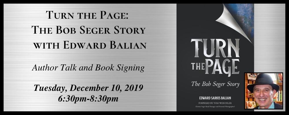 Turn the Page: The Bob Seger Story with Edward Balian