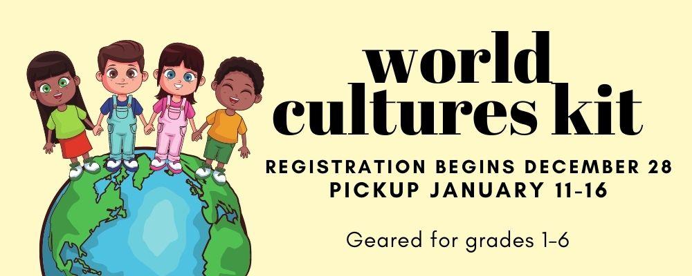 World Cultures Kit (grades 1-6)