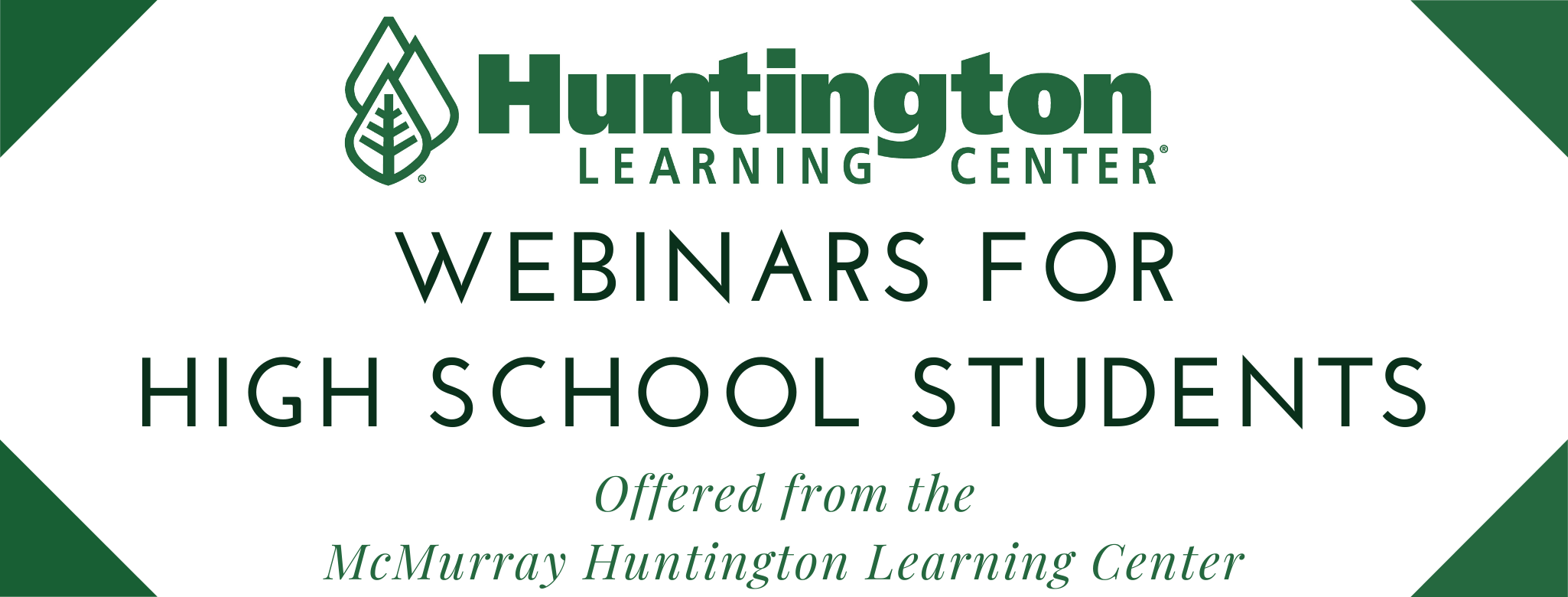 VIRTUAL Study Skills Workshop offered by the McMurray Huntington Learning Center