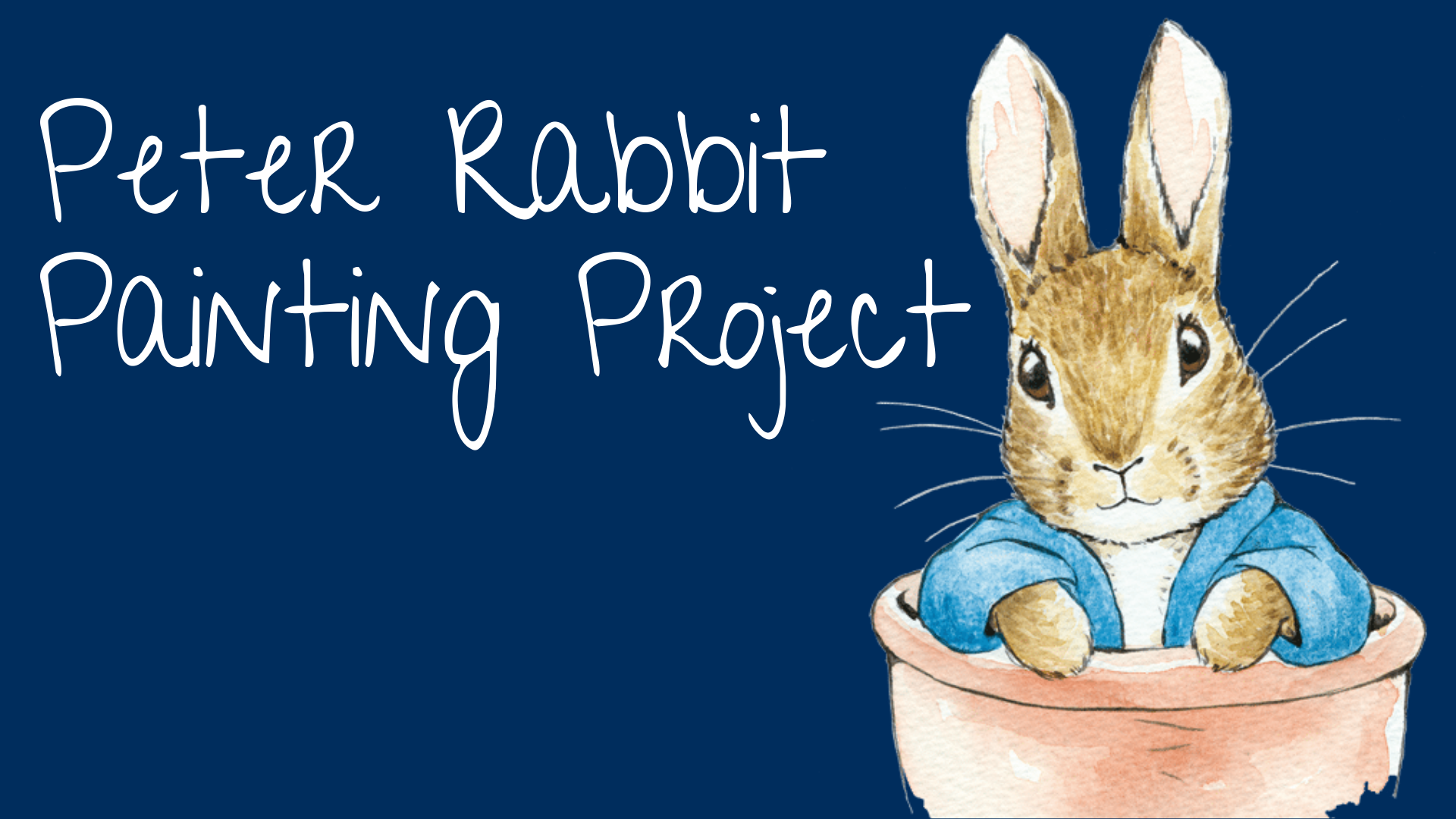 CANCELLED - Peter Rabbit Painting Project