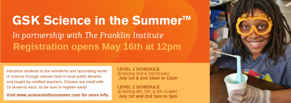 GSK Science in the Summer!