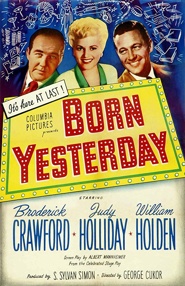 FRIDAY FILM - BORN YESTERDAY (1950)