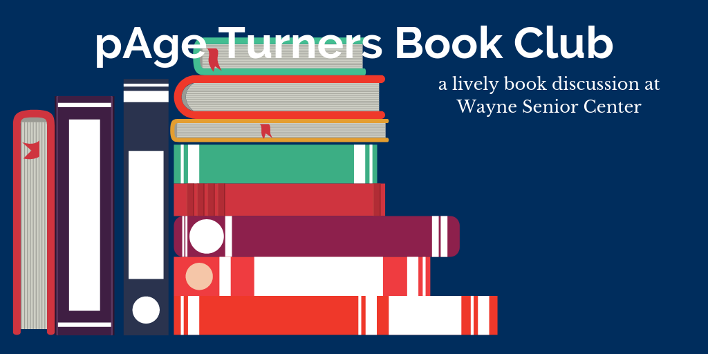 pAge Turners Book Club @ Wayne Senior Center