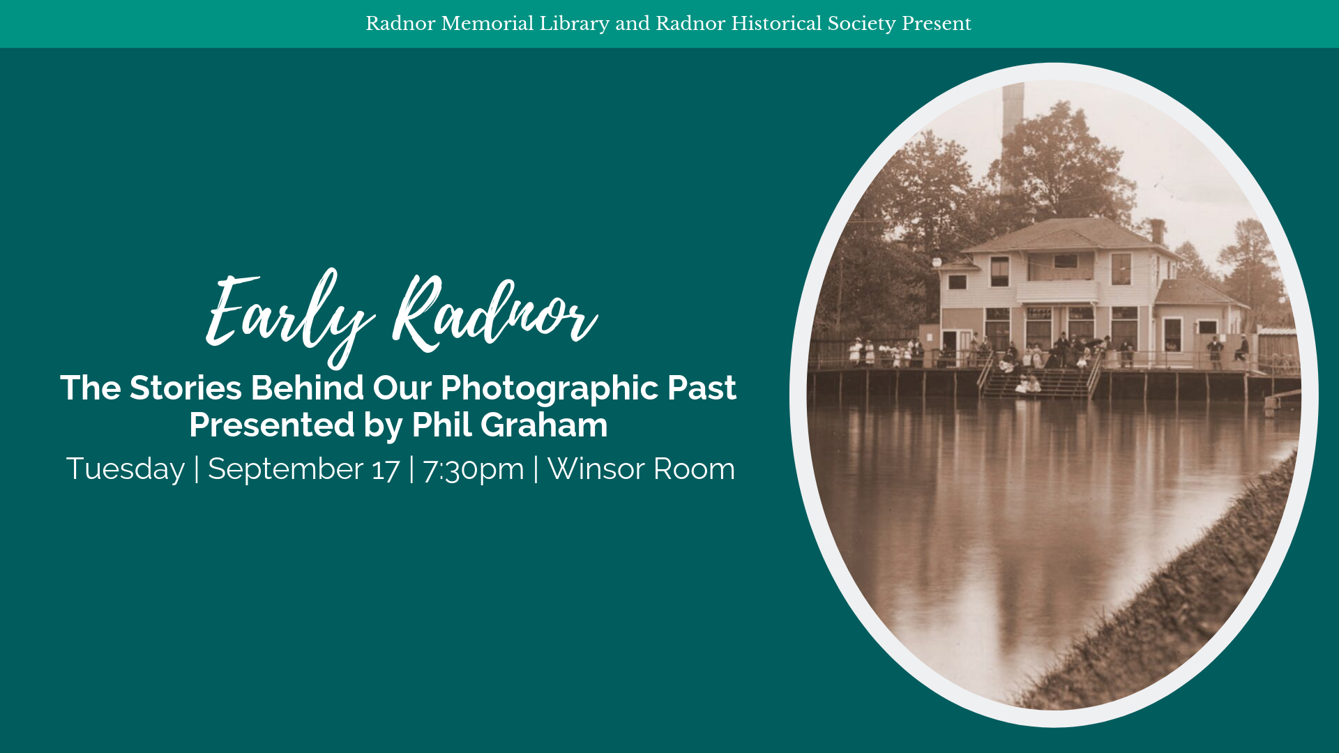 Early Radnor: The Stories Behind Our Photographic Past