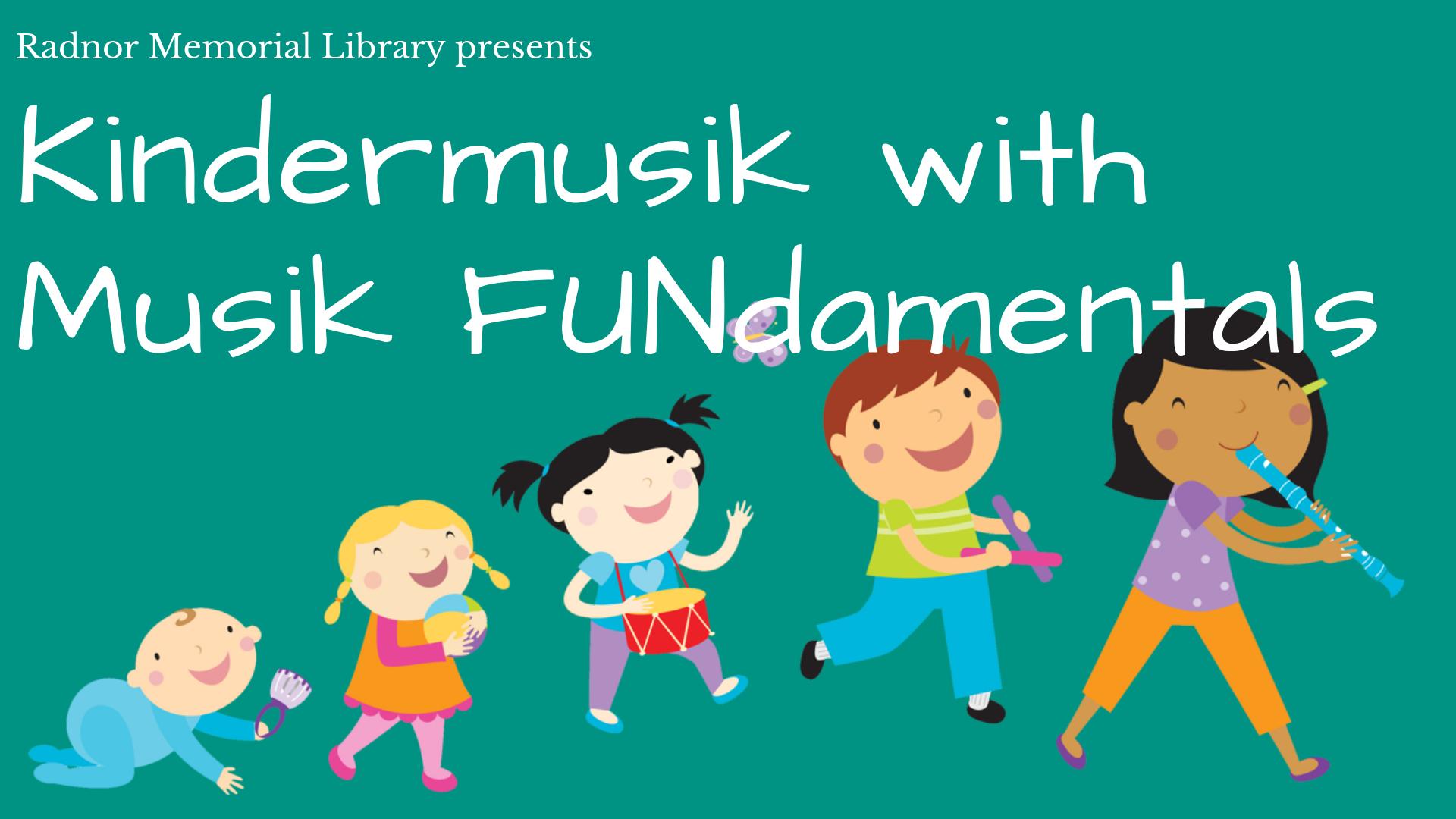 Kindermusik presented by Musik FUNdamentals