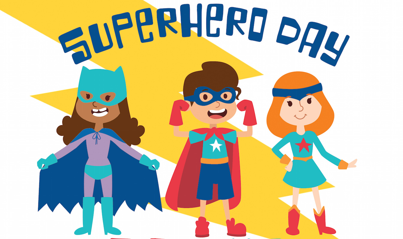 POSTPONED: Superhero Day