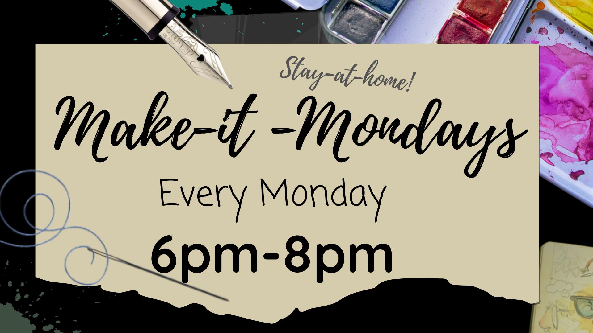 Make-it-Mondays