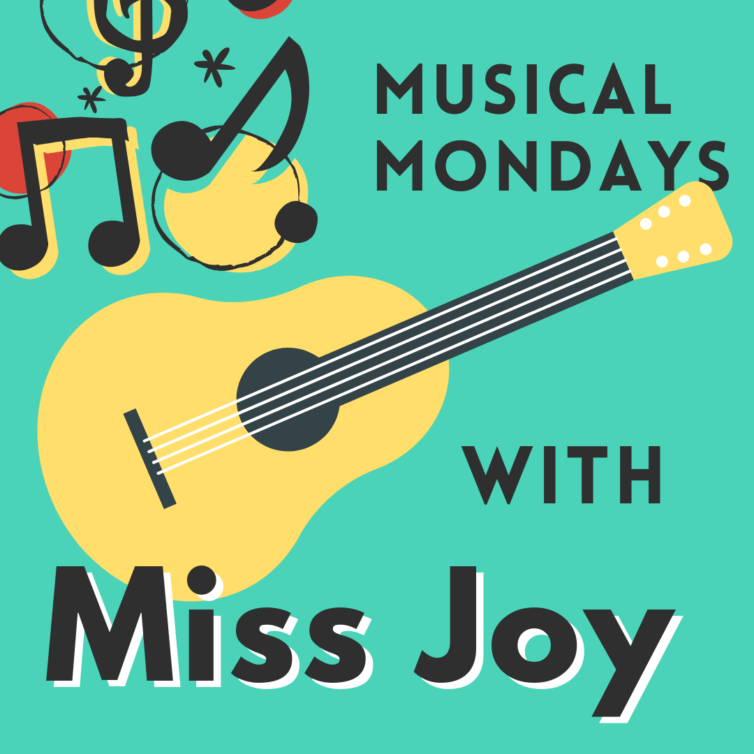 Musical Mondays with Miss Joy on Zoom