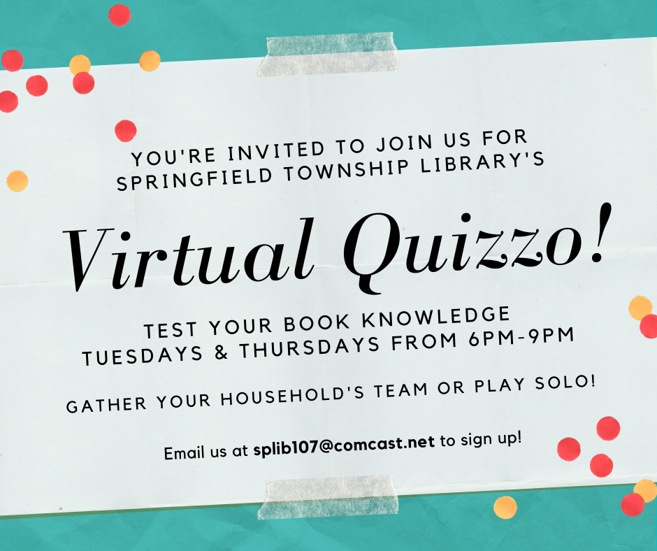 Springfield Township Library - VIRTUAL QUIZZO!