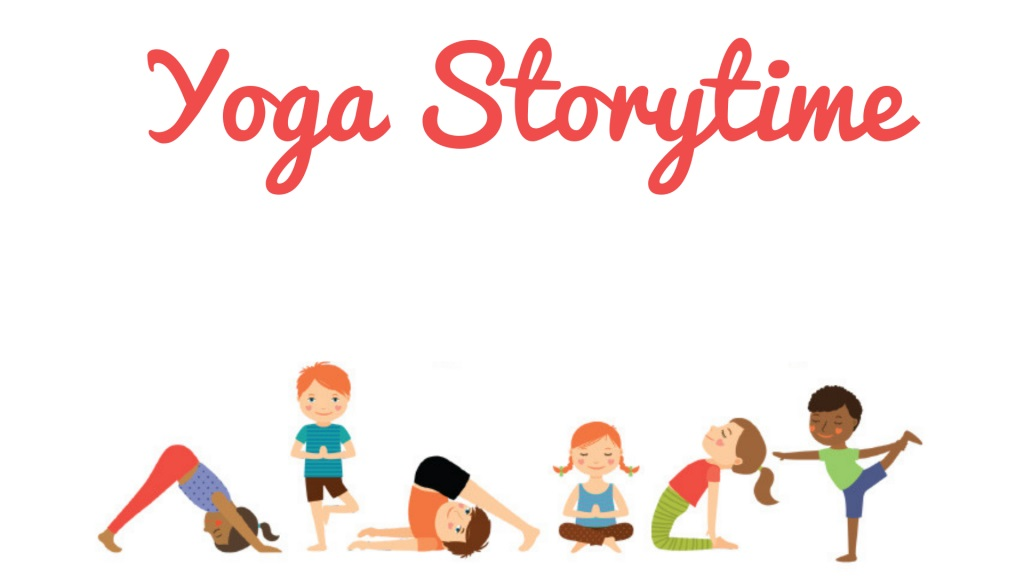 Yoga Story Time with Miss Mel