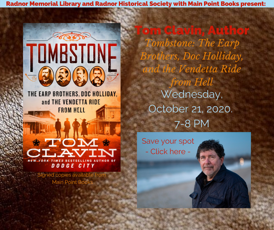 Tom Clavin, author of Tombstone: The Earp Brothers, Doc Holliday, and the Vendetta Ride from Hell
