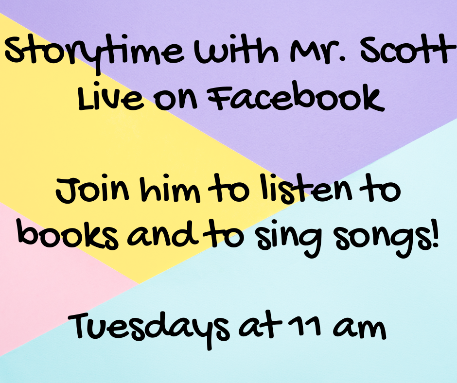 Storytime with Mr. Scott! Live on Facebook