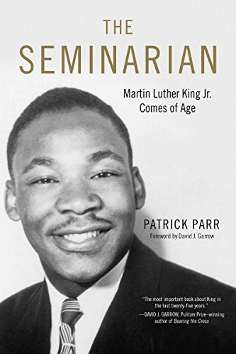 MLK in Chester:  A Book Talk with Patrick Parr, Author of The Seminarian